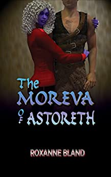 The Moreva of Astoreth by [Bland, Roxanne]