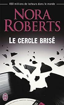 Le cercle brisé par Roberts