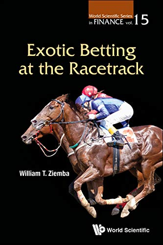 Pdf Entertainment Exotic Betting at the Racetrack (World Scientific Series in Finance Book 15)