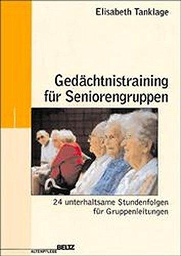 Gedächtnistraining für Seniorengruppen (Edition Sozial)