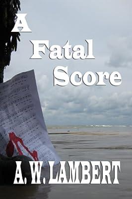 A Fatal Score (A Theo Stern Novel)