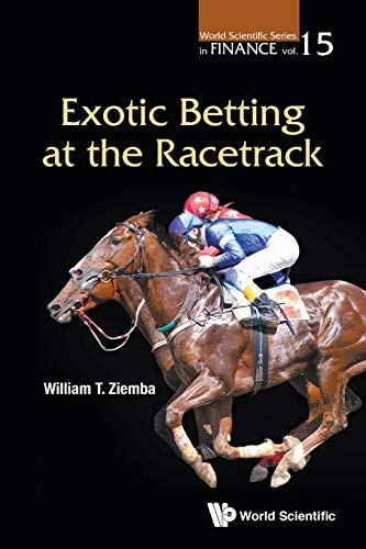 Pdf Entertainment Exotic Betting at the Racetrack (World Scientific Series in Finance)
