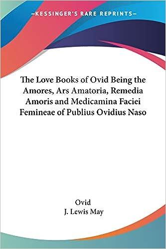 Ars Amatoria Medicamina Faciei Femineae Ovid Amores Remedia Amoris