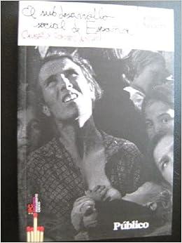 EL SUBDESARROLLO SOCIAL DE ESPAÑA: Amazon.es: Navarro,Vicenç: Libros