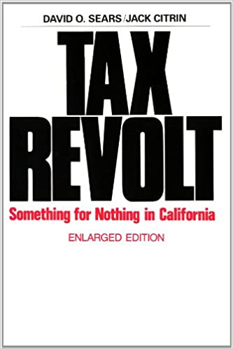 Amazon com: Tax Revolt: Something for Nothing in California