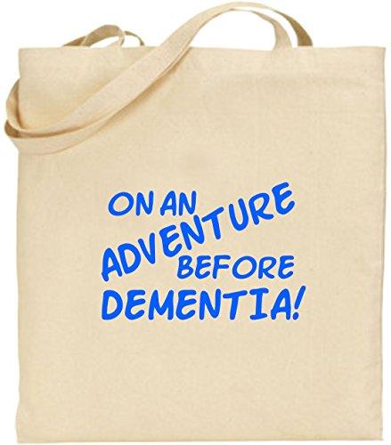 Bag Birthday Xmas Large Cotton Joke An Blue Adventure Shopping Tote Dementia On Gift WnO4q6