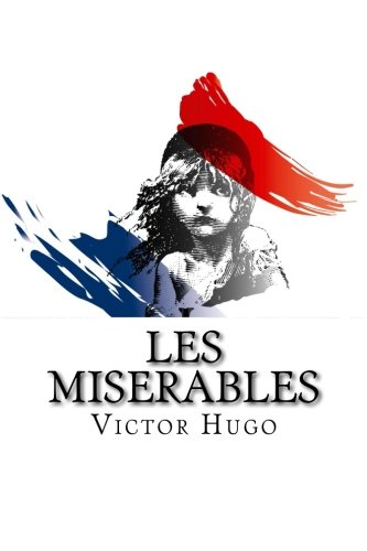 a characterization of the alluring hero of les miserables by victor hugo