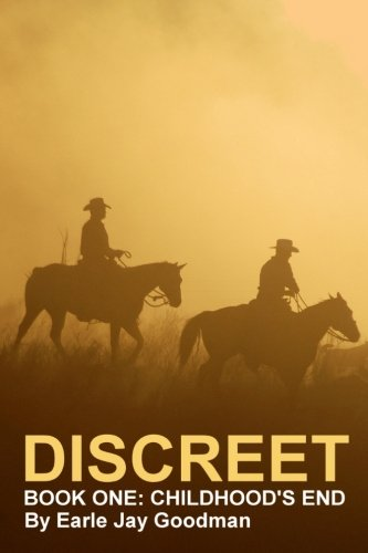 DISCREET - Book One: Childhood's End (Discreet Trilogy) (Volume 1)