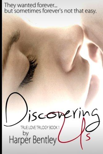 Discovering Us (True Love) (Volume 1) pdf