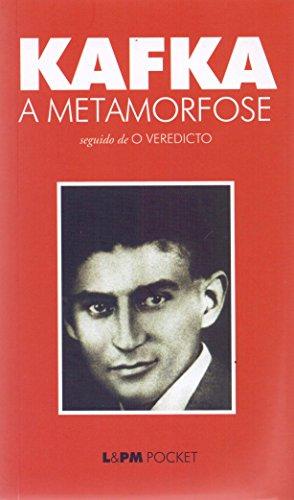 A Metamorfose. O Veredicto - Coleção L&PM Pocket