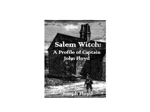 (Salem Witch: A Profile of Captain John Floyd )