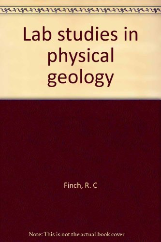 Lab studies in physical geology