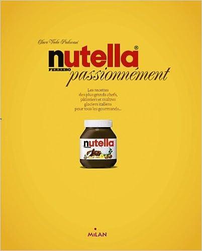 Livres gratuits en ligne Nutella passionnement pdf