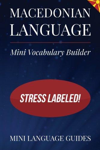 Macedonian Language Mini Vocabulary Builder: Stress Labeled!