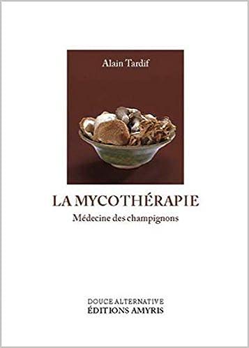 """Résultat de recherche d'images pour """"tardif mycothérapie"""""""