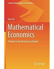 Mathematical Economics: Prelude to the Neoclassical Model