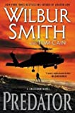 img - for Wilbur A. Smith: Predator : A Crossbow Novel (Hardcover); 2016 Edition book / textbook / text book