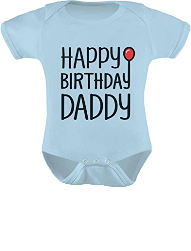 TeeStars - Happy Birthday Daddy Cute Boy/Girl Infant Dads Gift Baby Bodysuit 12M Aqua