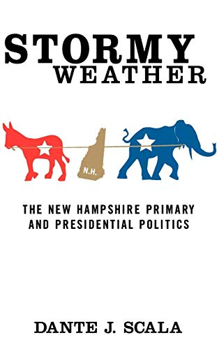 Stormy Weather: The New Hampshire Primary and Presidential Politics