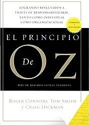 El Principio De Oz (Spanish Edition of The Oz Principle)