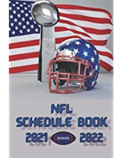 Football NFL 2021/2022 schedule: Full schedule 18 weeks,wild card, play off, conference championship and super bowl with date, timing and notes and reviews sections, gift for football fans