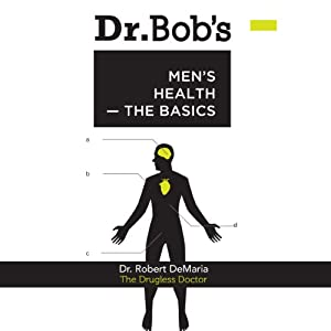 Dr. Bob's Men's Health Audiobook