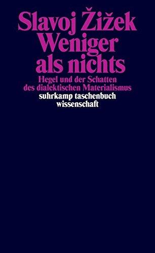 Weniger als nichts: Hegel und der Schatten des dialektischen Materialismus (suhrkamp taschenbuch wissenschaft)