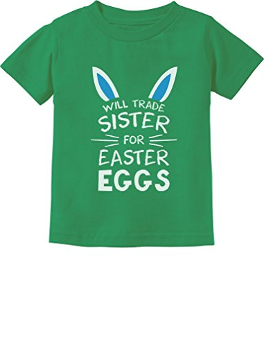 Trade Sister for Easter Eggs Funny Siblings Easter Toddler/Infant Kids T-Shirt 5/6 - Clothes Easter