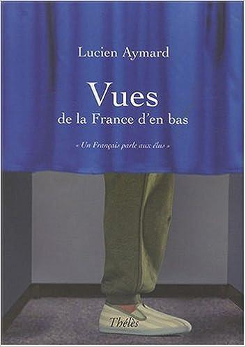 Livres gratuits Vues de la France d'en Bas pdf epub