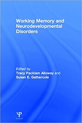 Read Working Memory and Neurodevelopmental Disorders PDF