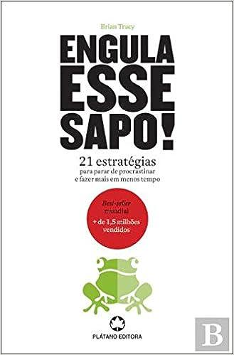 Engula Esse Sapo Portuguese Edition Brian Tracy