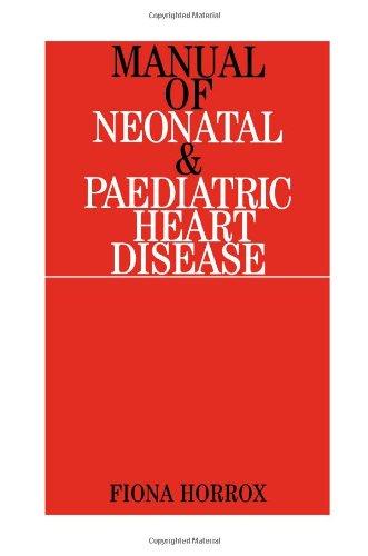 Manual of Neonatal and Paediatric Heart Disease