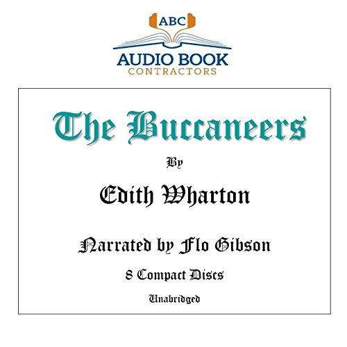 The Buccaneers (Classic Books on CD Collection) [UNABRIDGED]