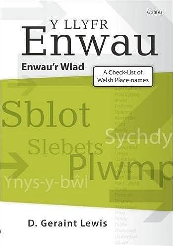 Llyfr Enwau, Y - Enwau'r Wlad / Check-List of Welsh Place