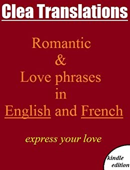english to french romantic and love phrases kindle