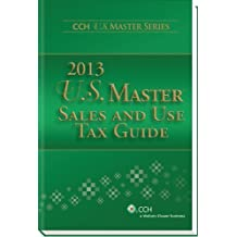 U.S. Master Sales and Use Tax Guide (2013) by CCH Tax Law Editors Published by CCH Inc. (2013) Perfect Paperback