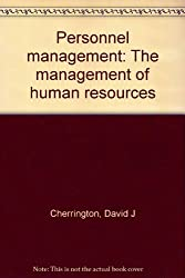 Personnel management: The management of human resources