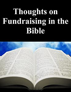Thoughts on Fundraising in the Bible