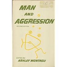 Man and Aggression