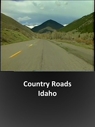 Country Roads - Idaho