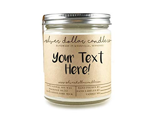Personalized 8oz Handmade 100% Soy Wax Scented Candle by Silver Dollar Candle Co. -