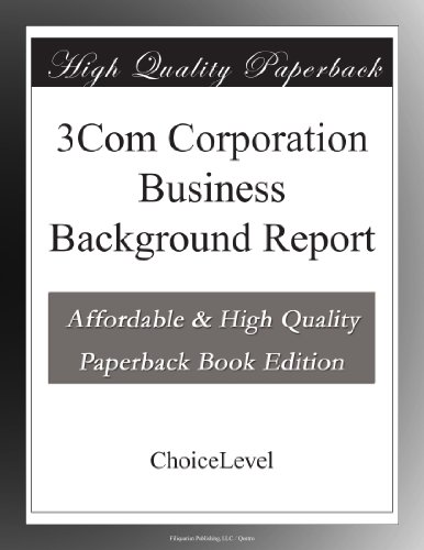 3Com Corporation Business Background Report