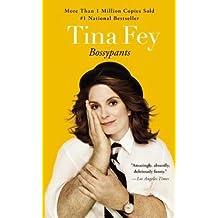[(Bossypants )] [Author: Tina Fey] [Jan-2013]