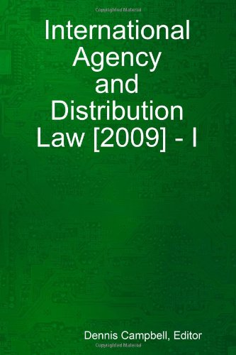 International Agency and Distribution Law [2009] - I