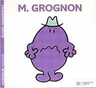 Monsieur Grognon par Roger Hargreaves