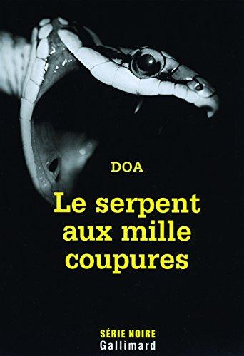 Le serpent aux mille coupures (French Edition)