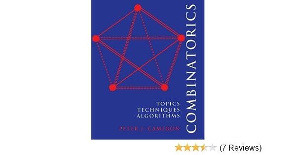 Combinatorics topics techniques algorithms peter j cameron combinatorics topics techniques algorithms peter j cameron 9780521457613 amazon books fandeluxe Choice Image