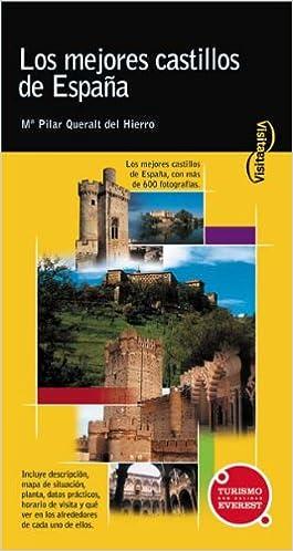 Visita los mejores castillos de España Visita / Serie Amarilla: Amazon.es: Queralt del Hierro María Pilar: Libros
