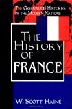 The History of France, W. Scott Haine, 0313303282