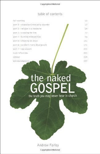NAKED GOSPEL THE by FARLEY ANDREW (2009)